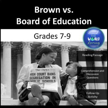 Civil Rights Movement -Brown vs. Board of Education: Reading Passage: Grades 7-9