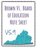 VS.9 Brown vs. Board
