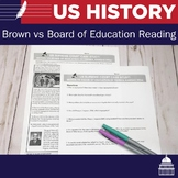 Brown vs Board of Education Reading and Questions | US History