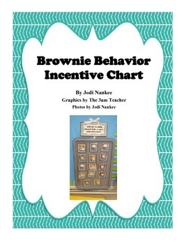 Brownie Behavior Incentive Chart