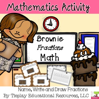 Brownie Fractions Math Equivalence Recognize Fractions