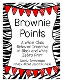 Brownie Points-A Whole Class Behavior Incentive in Black Zebra Print