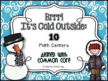 Brrr It's Cold Outside: 10 Common Core Aligned Math Centers