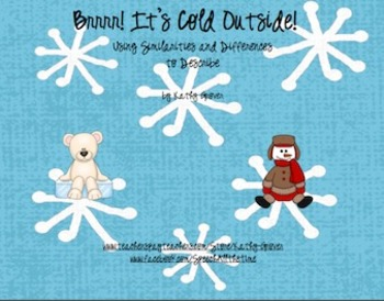Brrrr! It's Cold Outside!      Using Similarities and Differences to Describe