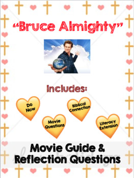 Bruce Almighty - Movie Guide and Reflection Questions