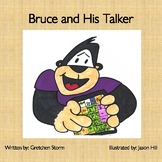 Bruce and His Talker
