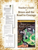 Bruce and the Road to Courage Unit - ELA Reading Comprehension , Vocab, and MORE