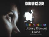 Bruiser Differentiation Literary Element Novel Study
