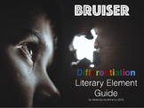 Bruiser Differentiation Literary Element Novel Study