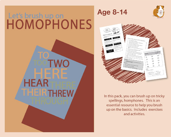 Brush Up On Homophones (Improve Your English Work Packs) 9-14 years