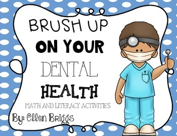 Brush Up On Your Dental Health! {Math & Literacy Activities}