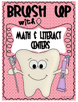 Brush Up With Math & Literacy Centers