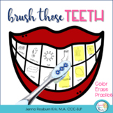 Brush Your Teeth: Articulation Activities for Dental Health