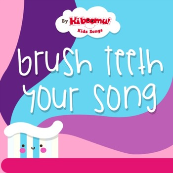 Brush Your Teeth Song
