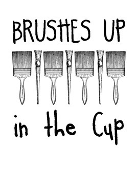 """""""Brushes Up in the Cup"""" Art Room Poster"""