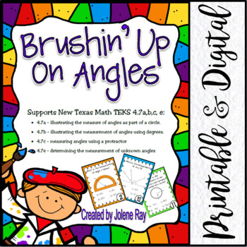 Brushin' Up on Angles: New Math TEKS 4.7a,b,c,e and CCSS: 4.MD.C5, 6, 7