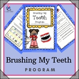 Brushing My Teeth Program - visual, sequence, program, sensory, hygiene, autism