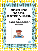Brushing Teeth :3 Step Visual&Data Sheets-Autism/Special E