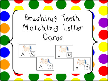 Brushing Teeth Letter Matching Cards