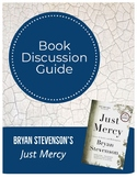 Bryan Stevenson's Just Mercy Book Discussion Guide