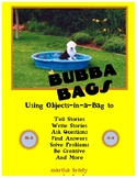Bubba Bags: A Different Way to Tell What You Know
