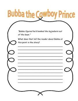 Bubba the Cowboy Prince CLOSE Reading Questions