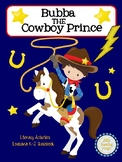 Bubba the Cowboy Prince Literacy Activities for Louisiana K-2 Guidebook