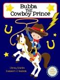 Bubba the Cowboy Prince Literacy Activities for Louisiana
