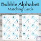 Bubble Alphabet Matching Cards