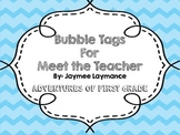 Bubble Meet the Teacher Tags