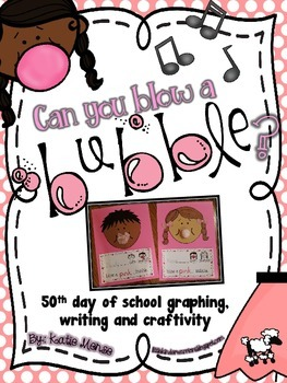 Blow a Bubble Craftivity Graphing & Writing Activities for