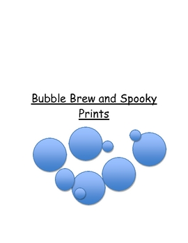 Bubble Brew and Spooky Prints