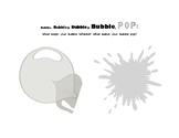 Bubble, Bubble, Bubble, Bubble, POP! (Feelings/Anger Management)