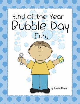 End of the Year Bubble Day Fun!