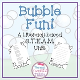 Bubble Fun! A Literacy-based S.T.E.A.M. Unit