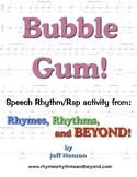 Bubble Gum!