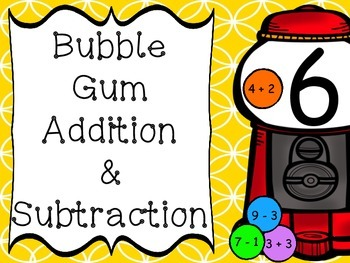 Bubble Gum Addition and Subtraction Sort