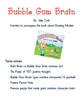 Bubble Gum Brain: Activities to accompany this book about Growing Mindset