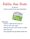 Bubble Gum Brain: Activities to accompany this book about