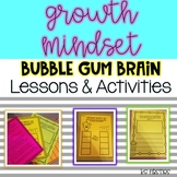Growth Mindset Bubble Gum Brain Lesson Plans and Activities