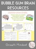 Bubble Gum Brain Resources- Growth Mindset
