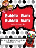 Bubble Gum, Bubble Gum Math and Literacy Unit