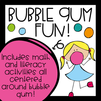 Bubble Gum Fun! (Math, Writing, & Reading)
