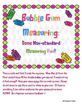 Bubble Gum Fun:  Non Standard Measurement Unit
