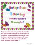 Bubble Gum Fun:  Non Standard Measurement Unit