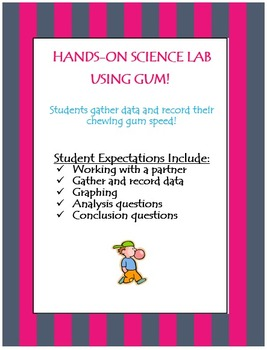 Hands-On Science Lab Using Gum!