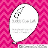 Bubble Gum Lab Scientific Method Data Collection