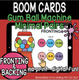Bubble Gum Machine Minimal Pairs - FRONTING - BOOM Cards D