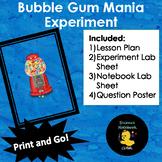 Bubble Gum Mania Experiment