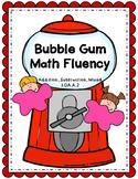 Bubble Gum Math Fluency